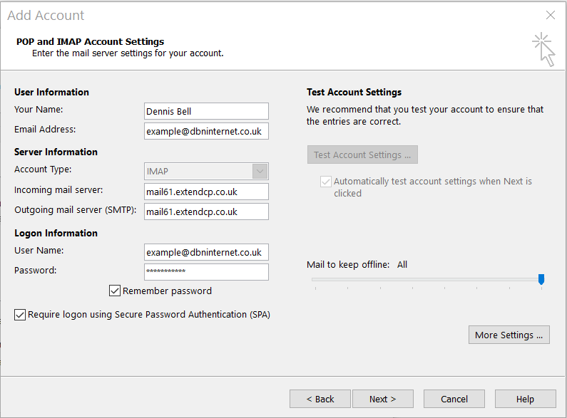 POP and IMAP account settings: Enter your details and then select 'More Settings ...'